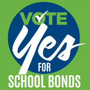 Vote YES for School Bonds!
